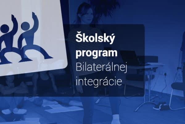 Školský program Bilaterálnej integrácie